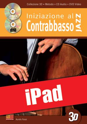 Iniziazione al contrabbasso jazz in 3D (iPad)