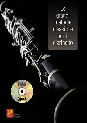 Le grandi melodie classiche per il clarinetto