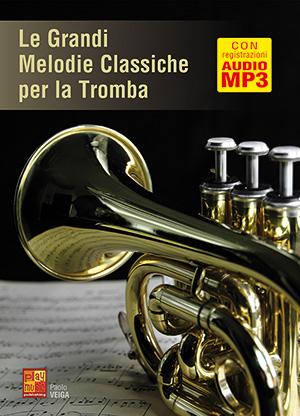 Le grandi melodie classiche per la tromba