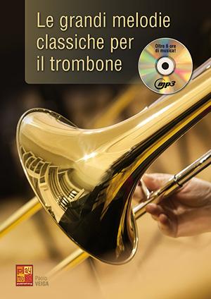 Le grandi melodie classiche per il trombone