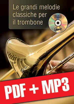 Le grandi melodie classiche per il trombone (pdf + mp3)