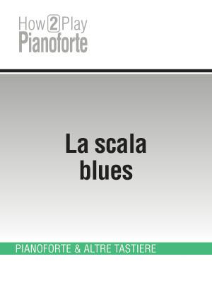 La scala blues
