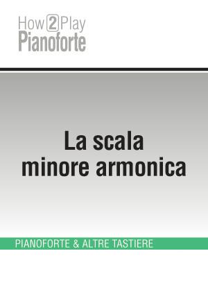 La scala minore armonica