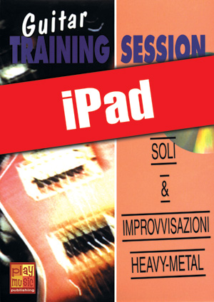 Guitar Training Session - Soli & improvvisazioni heavy-metal (iPad)