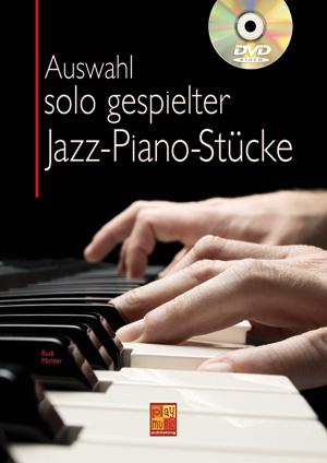 Auswahl solo gespielter Jazz-Piano-Stücke