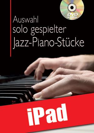 Auswahl solo gespielter Jazz-Piano-Stücke (iPad)