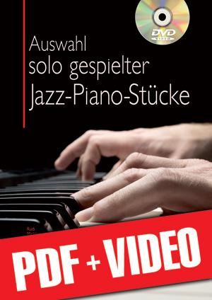 Auswahl solo gespielter Jazz-Piano-Stücke (pdf + videos)