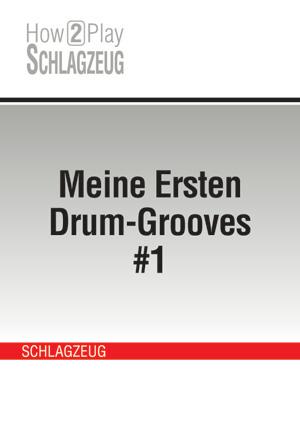 Meine Ersten Drum-Grooves #1