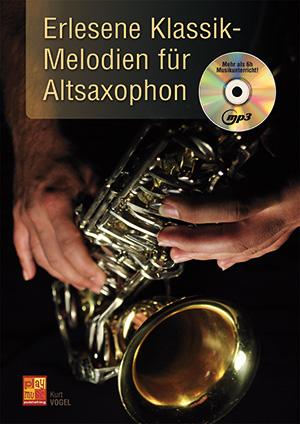 Erlesene Klassik-Melodien für Altsaxophon