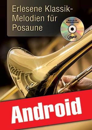 Erlesene Klassik-Melodien für Posaune (Android)