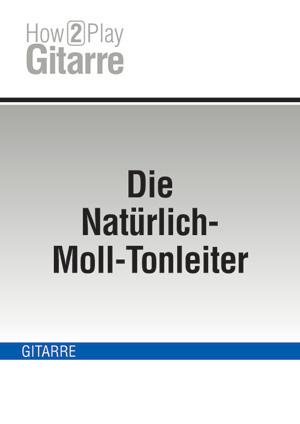 Die Natürlich-Moll-Tonleiter