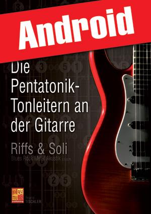 Die Pentatonik-Tonleitern an der Gitarre (Android)