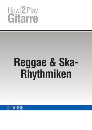 Reggae & Ska-Rhythmiken