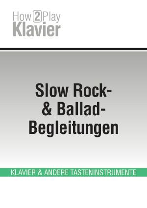 Slow Rock- & Ballad-Begleitungen