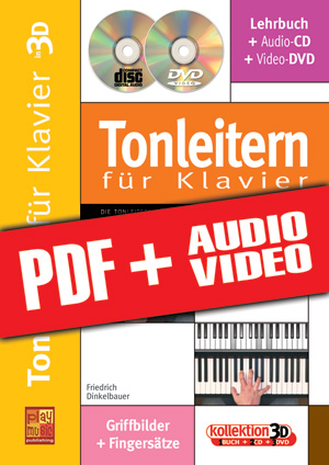 Tonleitern für Klavier in 3D (pdf + mp3 + videos)