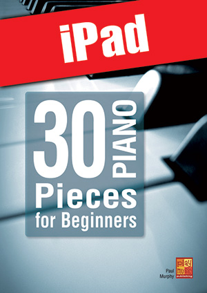 30 Piano Pieces for Beginners (iPad)
