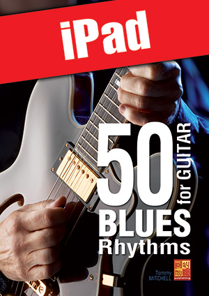 50 Blues Rhythms for Guitar (iPad)