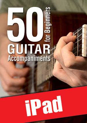 50 Guitar Accompaniments for Beginners (iPad)