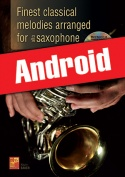 Finest classical melodies arranged for saxophone (Android)