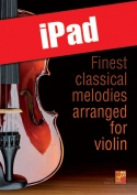 Finest classical melodies arranged for violin (iPad)