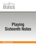 Playing Sixteenth Notes
