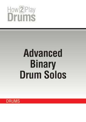 Advanced Binary Drum Solos