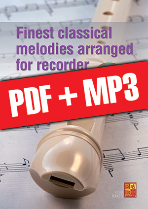 Finest classical melodies arranged for recorder (pdf + mp3)