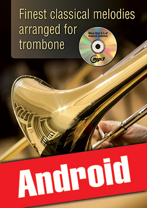 Finest classical melodies arranged for trombone (Android)