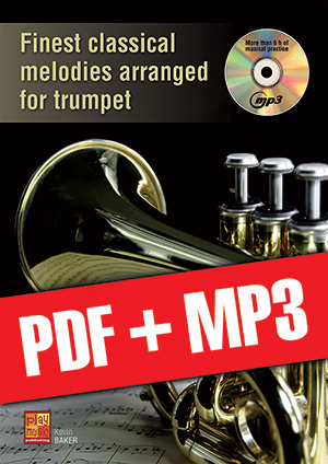 Finest classical melodies arranged for trumpet (pdf + mp3)