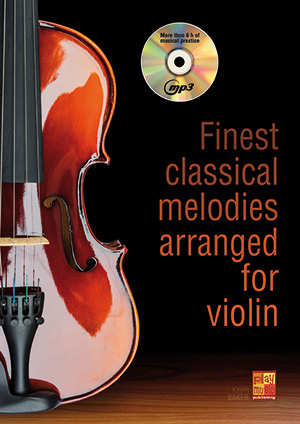 Finest classical melodies arranged for violin