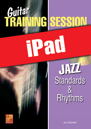 Guitar Training Session - Jazz Standards & Rhythms (iPad)