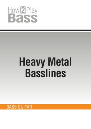 Heavy Metal Basslines