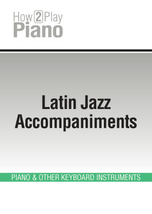 Latin Jazz Accompaniments