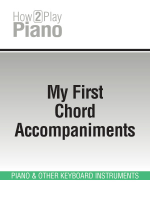 My First Chord Accompaniments