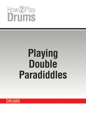 Playing Double Paradiddles