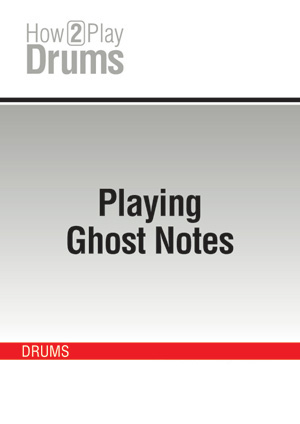 Playing Ghost Notes