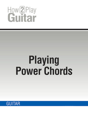 Playing Power Chords