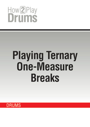 Playing Ternary One-Measure Breaks